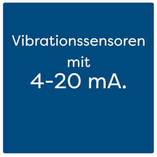 Vibrationssensoren mit 4-20 mA.