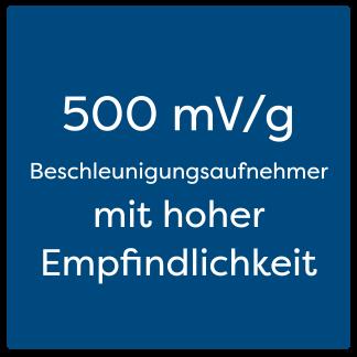 500 mV/g Beschleunigungsaufnehmer mit hoher Empfindlichkeit