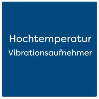 Hochtemperatur Vibrationsaufnehmer