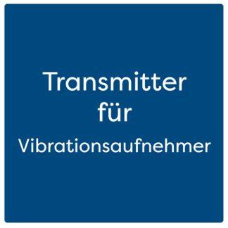 Transmitter für Vibrationsaufnehmer
